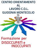 Centro di Orientamento al Lavoro C.O.L. a Guidonia Montecelio-Roma per disoccupati ed inoccupati per l'inserimento nel mondo del lavoro con Servizio di Counselling orientativo, Seminari formativi, Corsi di Formazione